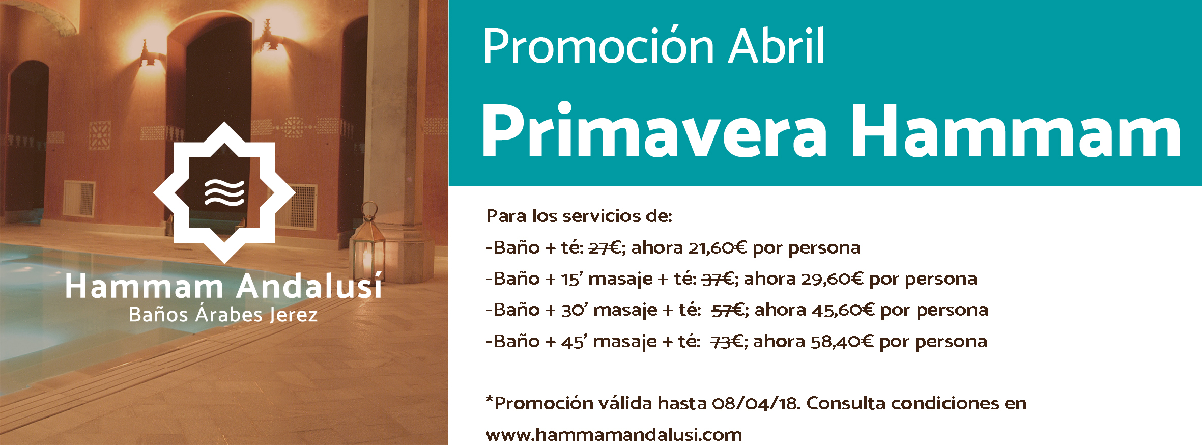 Promocion Oferta Abril Jerez Spa Baños Arabes Hammam Andalusi